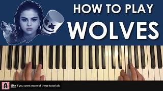 Download Lagu HOW TO PLAY - Selena Gomez, Marshmello - Wolves (Piano Tutorial Lesson) Gratis STAFABAND
