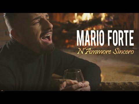 Mario Forte - N'Ammore Sincero (Video Ufficiale 2018)