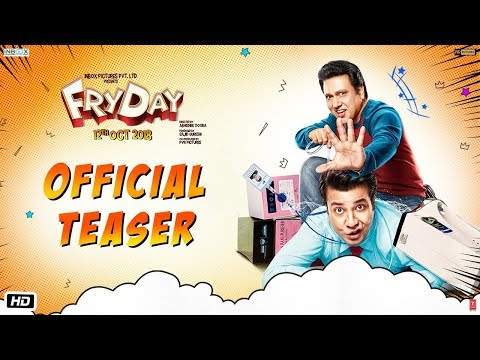Movie Teaser: FRYDAY | Govinda | Varun Sharma | Abhishek Dogra | 12th October