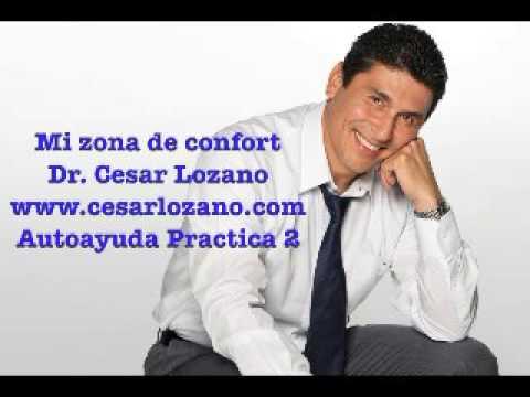 Mi zona de confort-Dr. Cesar Lozano