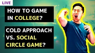 Category cold approach how to meet girls in college social circle game vs cold approach live ccuart Gallery