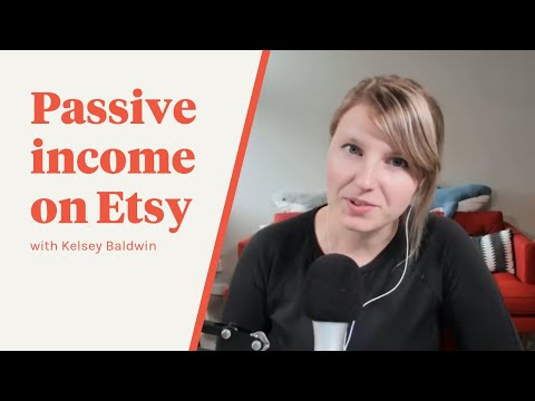 TFS 045: Passive Income on Etsy with Kelsey Baldwin