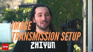 Setup Zhiyun Crane 3 LAB Image Transmission