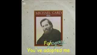 Watch Michael Card Abba Father video