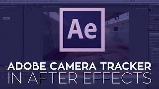 RampanTV.com Tutorial - Adobe After Effects CS6 Camera Tracker - Rampant Design Tools