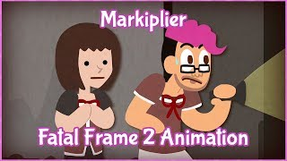 Markiplier Animated - Fatal Frame 2 / STOP BEING CREEPY MAYU
