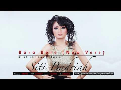 Siti Badriah - Bara Bere (New Version)