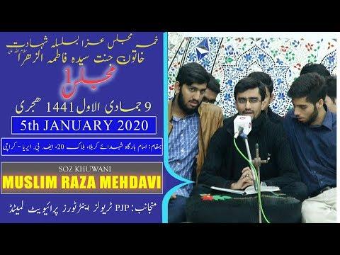 Ayyam-e-Fatima Soz   Muslim Raza Mehadvi   9th Jamadi Awal 1441/2020 - Ancholi  - Karachi