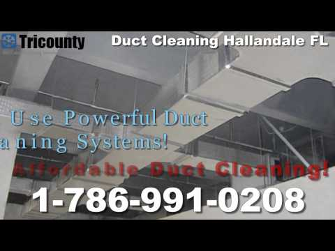 Duct Cleaning Hallandale FL - 1-786-991-0208 - Clean Ducts Hallandale Florida