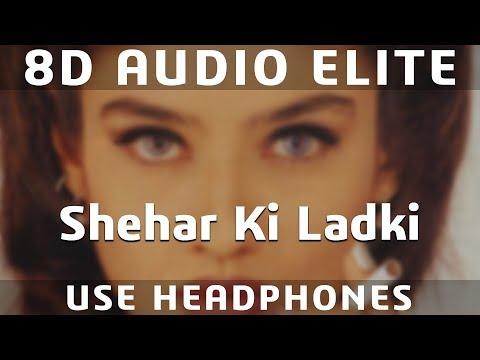 Download Lagu  8D AUDIO   Sheher Ki Ladki   Sunil Shetty, Raveena Tandon   Abhijeet, Chandra Dixit   Mp3 Free