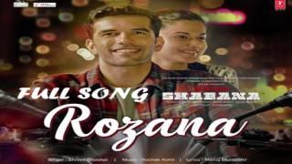 download lagu Rozana Full Song  Naam Shabana  Akshay Kumar,taapsee gratis