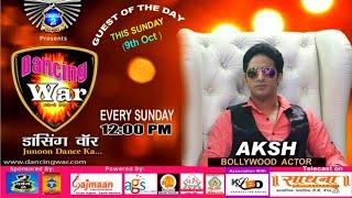 Aksh Adi live on tv chanel Sadhana ( Dancing War Junoon Dance Ka)
