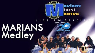 MARIANS NONSTOP Medley | Marians Miyesi Mantra Concert (20th Anniversary) 2008