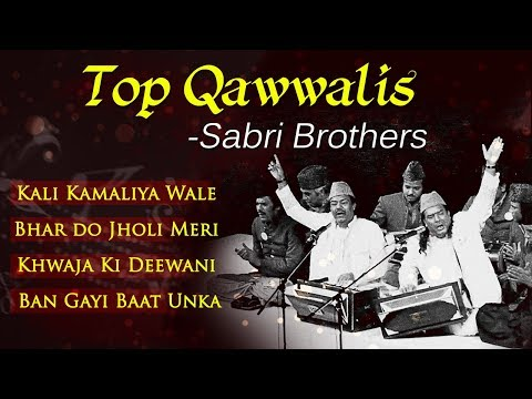 Top Qawwalis by Sabri Brothers - Kali Kamaliya Wale - Bhar Do Jholi Meri - Musical Maestros