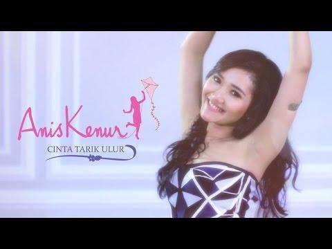 Download Lagu Anis Kenur - Cinta Tarik Ulur (Official Dance Video) MP3 Free