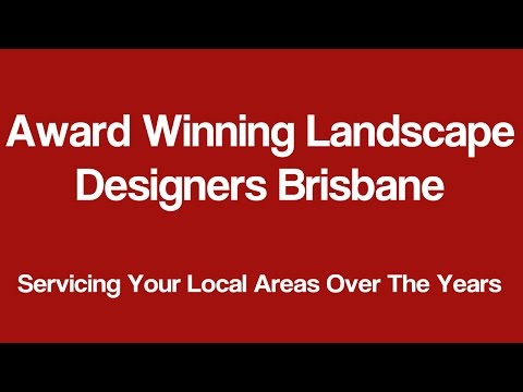 Award Winning Landscape Designers Brisbane - Call Nathan at (07)3899 1248