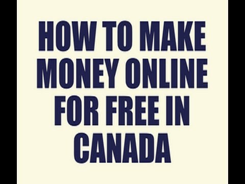 Make Money Online For Free in Canada | How to Make Money Online in Canada