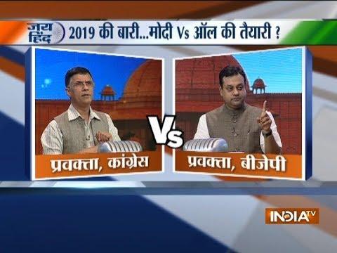 Sambit Patra and Pawan Khera debate whether 2019 is Modi vs all battle   Jai Hind