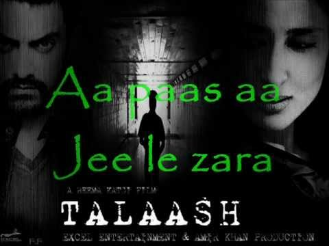 Jee Le Zaraa Full Song (HD) Lyricz - Talaash 2012