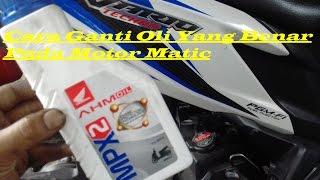 Cara Ganti Oli Yang Benar Motor Metik Honda