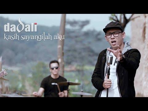 Download Dadali - Kasih Sayangilah Aku   Mp4 baru