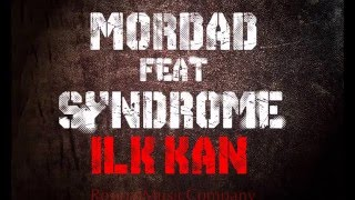 Syndrome & Mordad - İLK KAN (OFFİCALAUDİO)