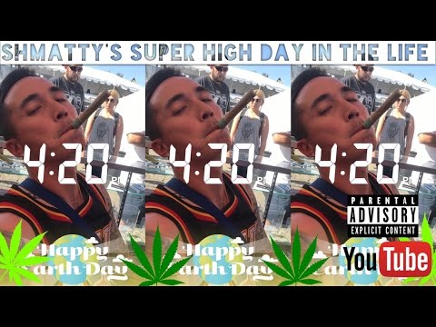 Shmatty's Super High Day In The Life