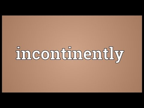 Header of incontinently