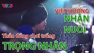 (VTC14)_ Việt Hương muốn nhận nuôi thần đồng chơi trống Trọng Nhân