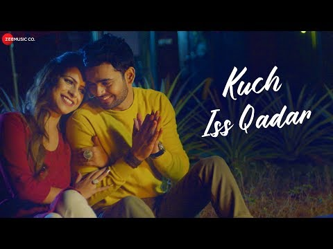 Kuch Iss Qadar - Official Music Video | Jasleen Kaur & Akshay K | Shubham Singh | Nihal Kiran Dalwai