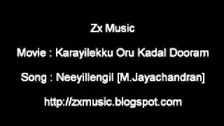 Karayilekku Oru Kadal Dooram - Karayilekku Oru Kadal Dooram Movie song Neeyillengil [ M.Jayachandran ]