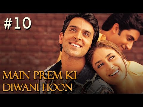 Main Prem Ki Diwani Hoon - 10/17 - Bollywood Movie - Hrithik Roshan & Kareena Kapoor