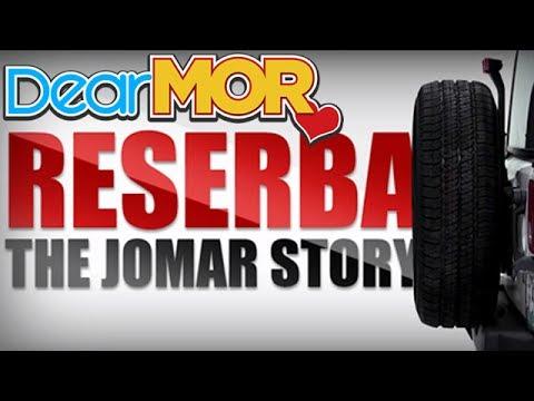 "Dear MOR: ""Reserba"" The Jomar Story 05-10-17"