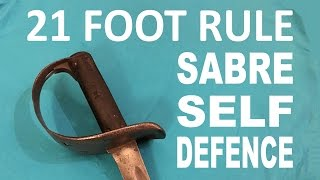 21 Foot Rule - Drawing The Sword For Self Defence - Sabre