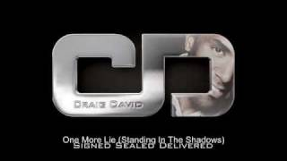 Watch Craig David One More Lie standing In The Shadows video