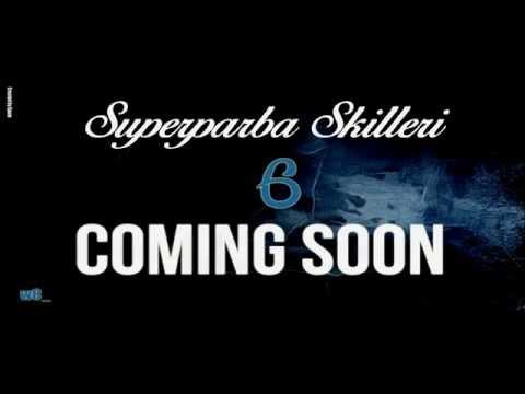SP SKILLERI 6 COMMING SOON !