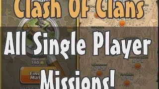 Clash Of Clans All Single Player Missions!