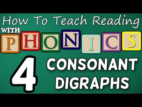 How to teach reading with phonics – 4/12 – 2 & 3 Letter Consonant Digraphs – Learn English Phonics!