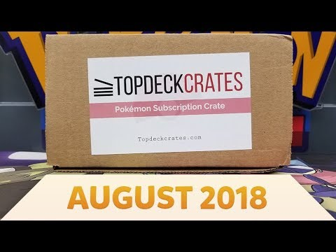 Pokemon Top Deck Crate Opening and Review | Mahogany Town! [August 2018]
