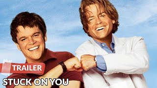 Stuck on You 2003 Trailer | Matt Damon | Greg Kinnear | Eva Mendes