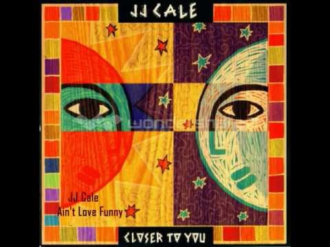 Jj Cale - Ain