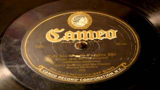 Tell Me You'll Forgive Me - Henry Santrey And His Cameo Record Orchestra