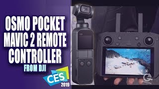 DJI Shows off new Osmo Pocket, Mavic 2 Controller with Built in Display