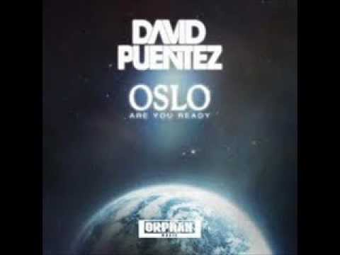 David Puentez - Oslo (Are You Ready) (Radio Edit)