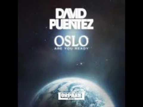 David Puentez - Oslo (Are You Ready) (Radio Edit)