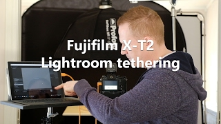 Tethering with Fujifilm X-T2 and Lightroom