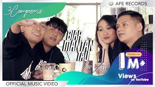 Download lagu 3 Composers - Biar Mantan Tau ( )