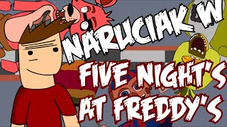 NARUCIAK W FIVE NIGHT