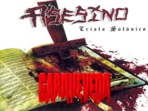 ASESINO - CHRISTO SATANICO (FULL ALBUM)