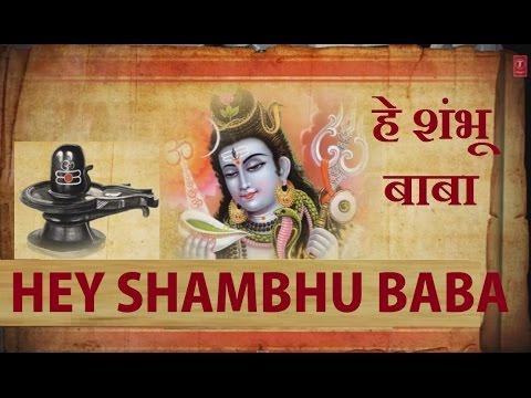 Hey Shambhu Baba Mere Bhole Nath By Gulshan Kumar [full Song] I Shiv Mahima video
